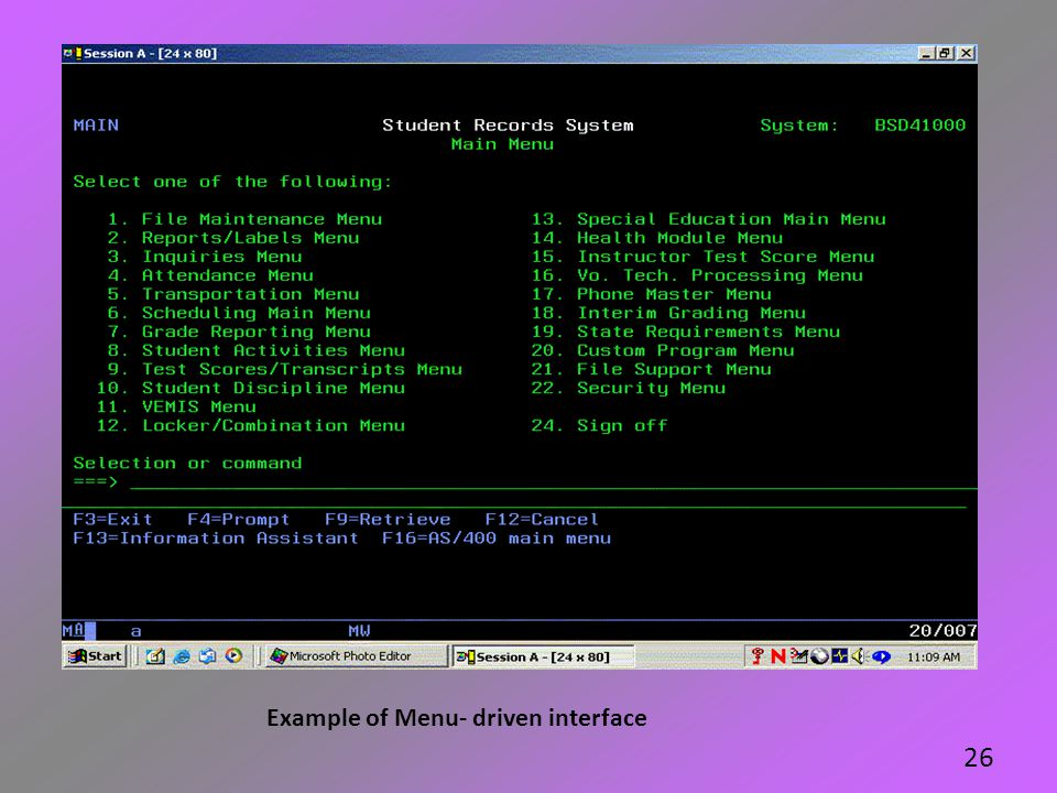Example of Menu- driven interface