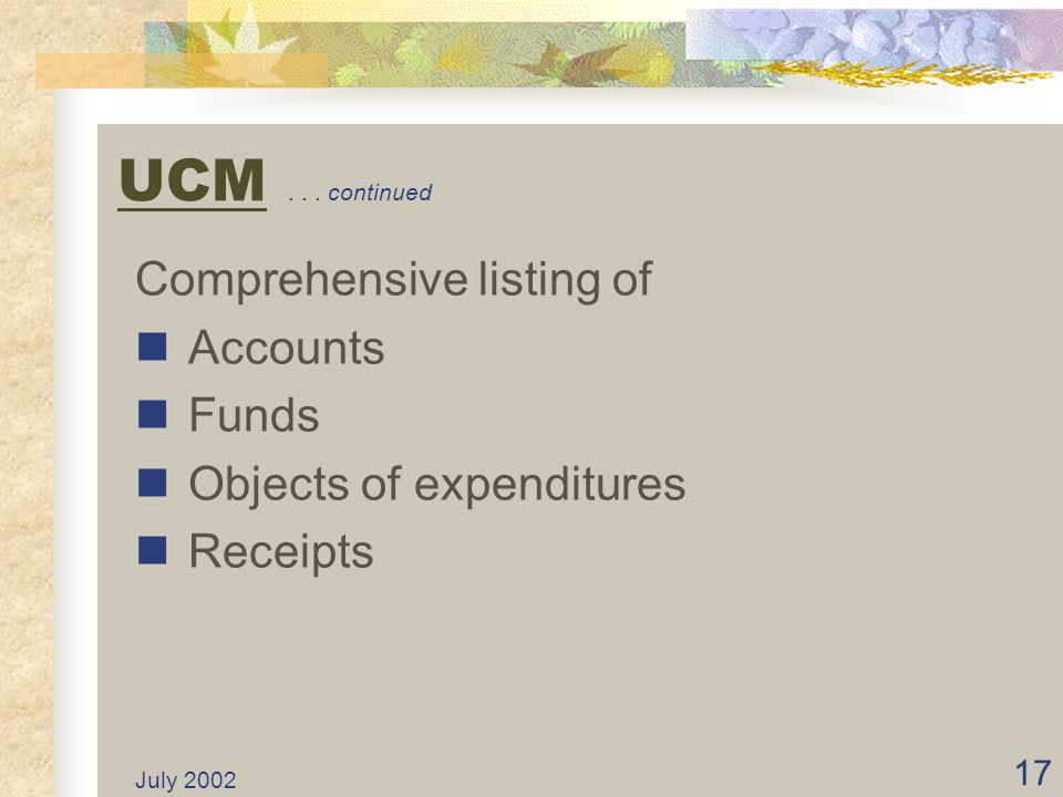 UCM . . . continued Comprehensive listing of Accounts Funds