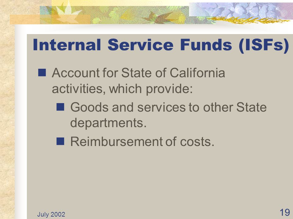 Internal Service Funds (ISFs)