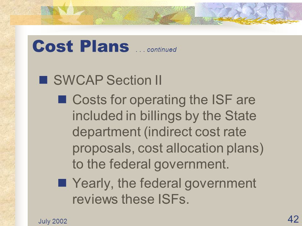 Cost Plans . . . continued SWCAP Section II