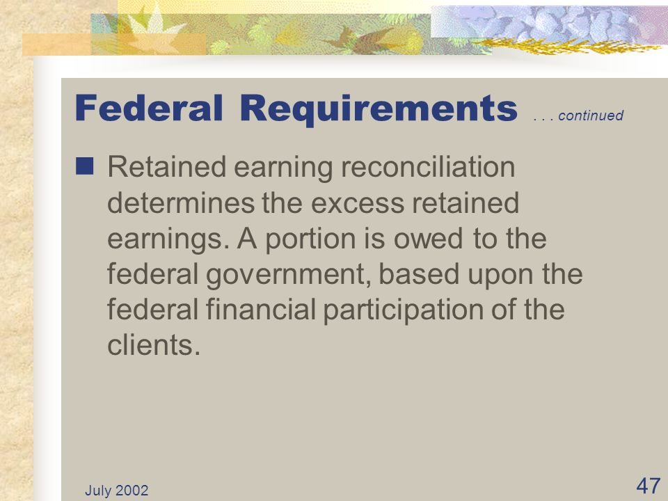 Federal Requirements . . . continued