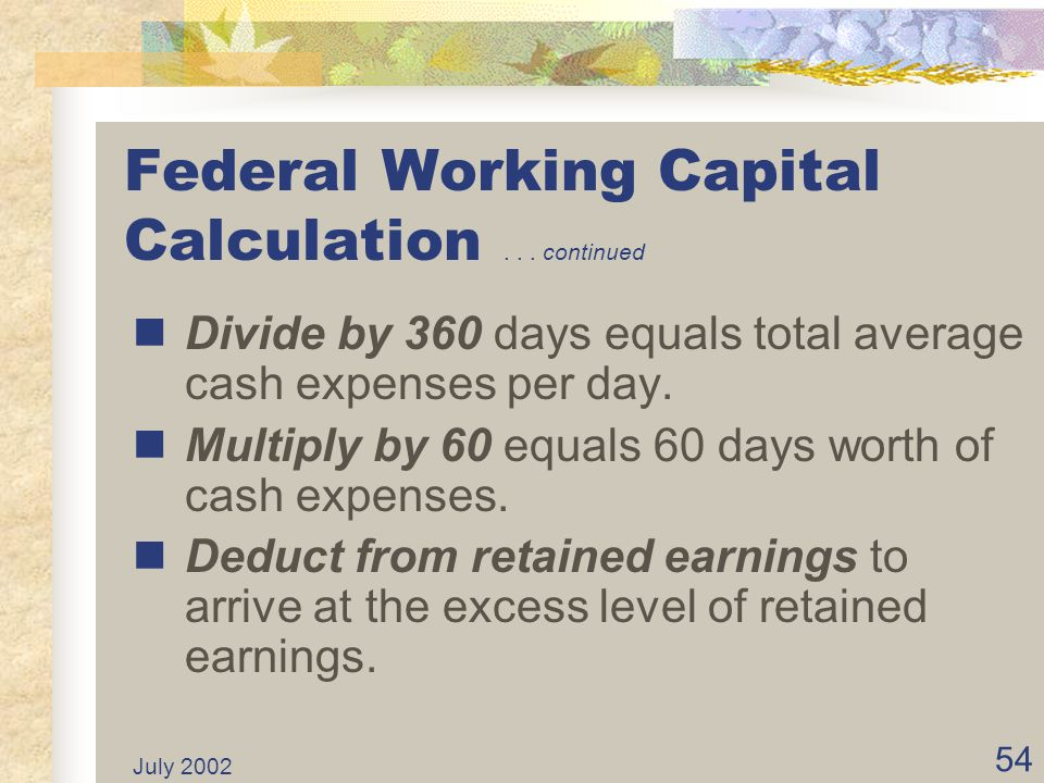 Federal Working Capital Calculation . . . continued