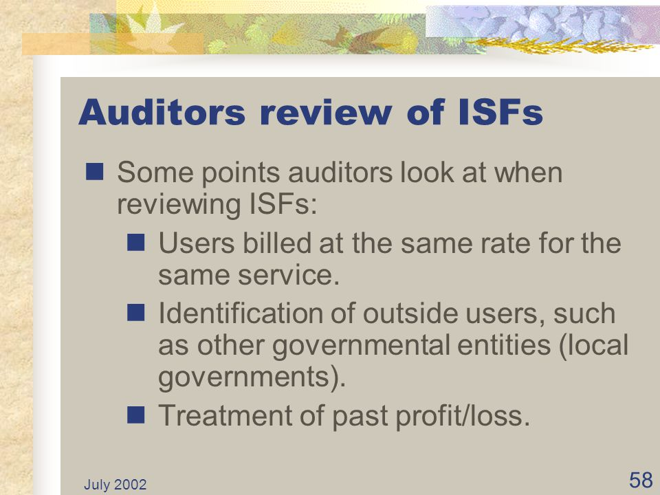 Auditors review of ISFs