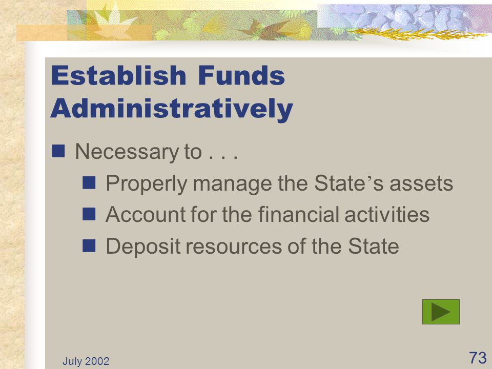 Establish Funds Administratively