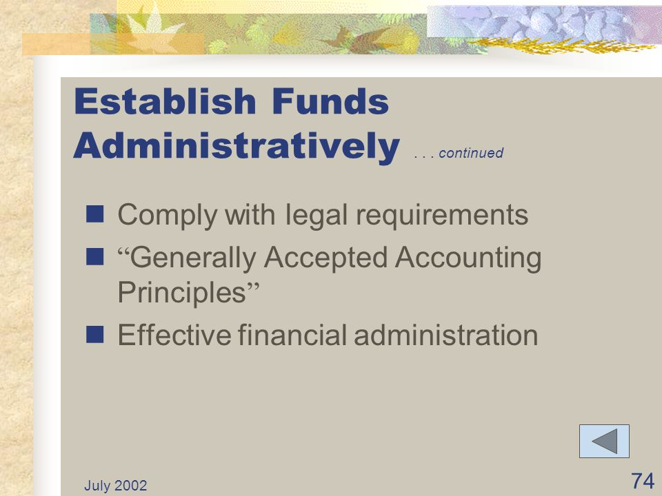 Establish Funds Administratively . . . continued