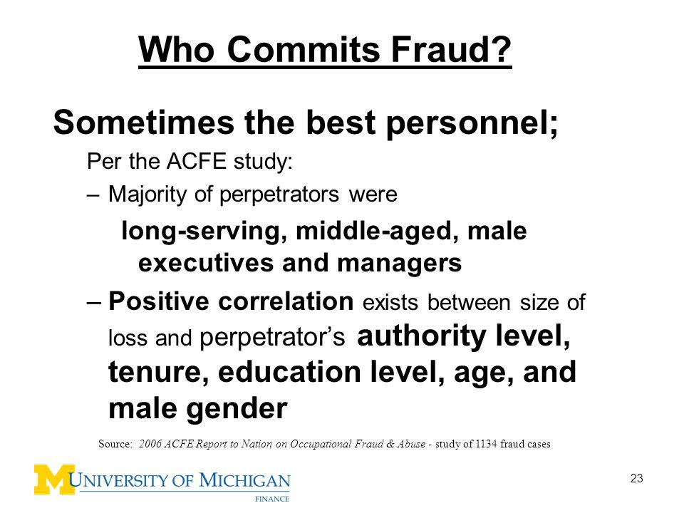 Who Commits Fraud Sometimes the best personnel;
