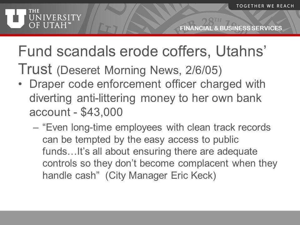 Fund scandals erode coffers, Utahns' Trust (Deseret Morning News, 2/6/05)