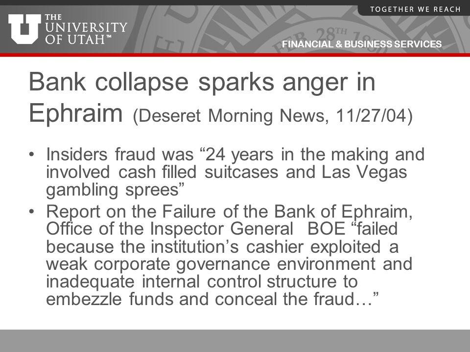 Bank collapse sparks anger in Ephraim (Deseret Morning News, 11/27/04)