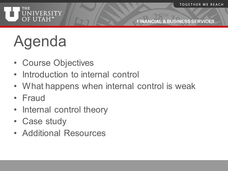 Agenda Course Objectives Introduction to internal control