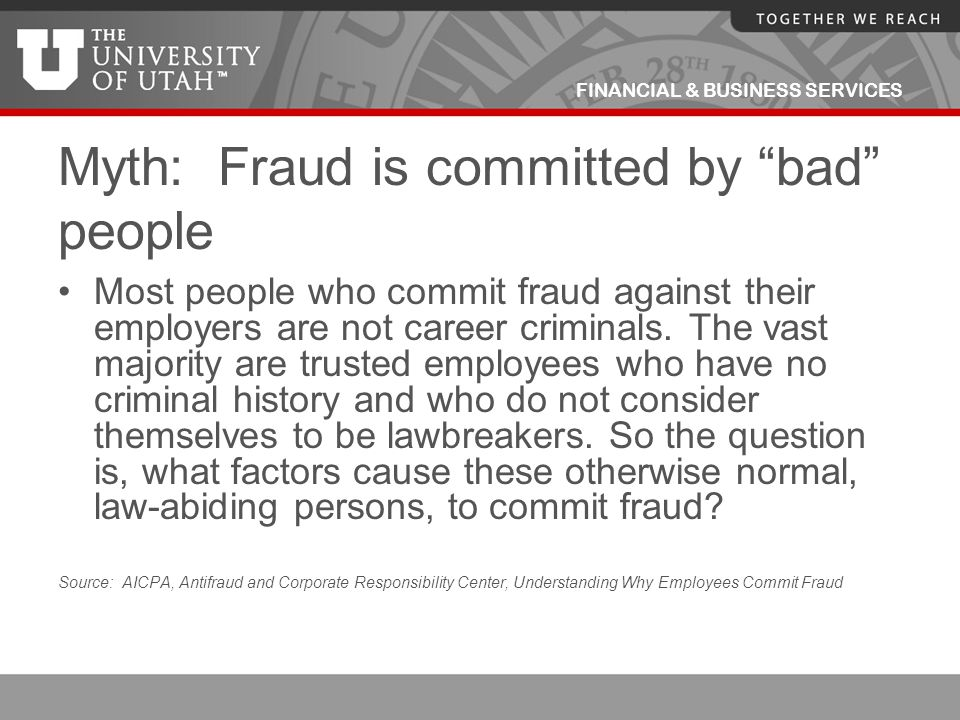 Myth: Fraud is committed by bad people