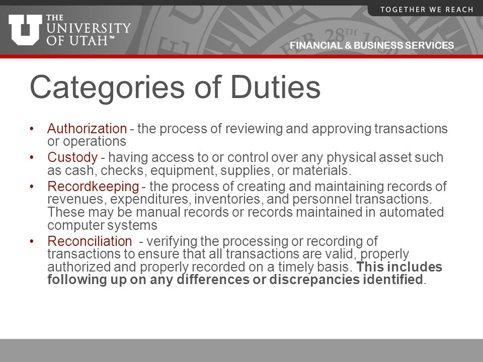 Categories of Duties Authorization - the process of reviewing and approving transactions or operations.