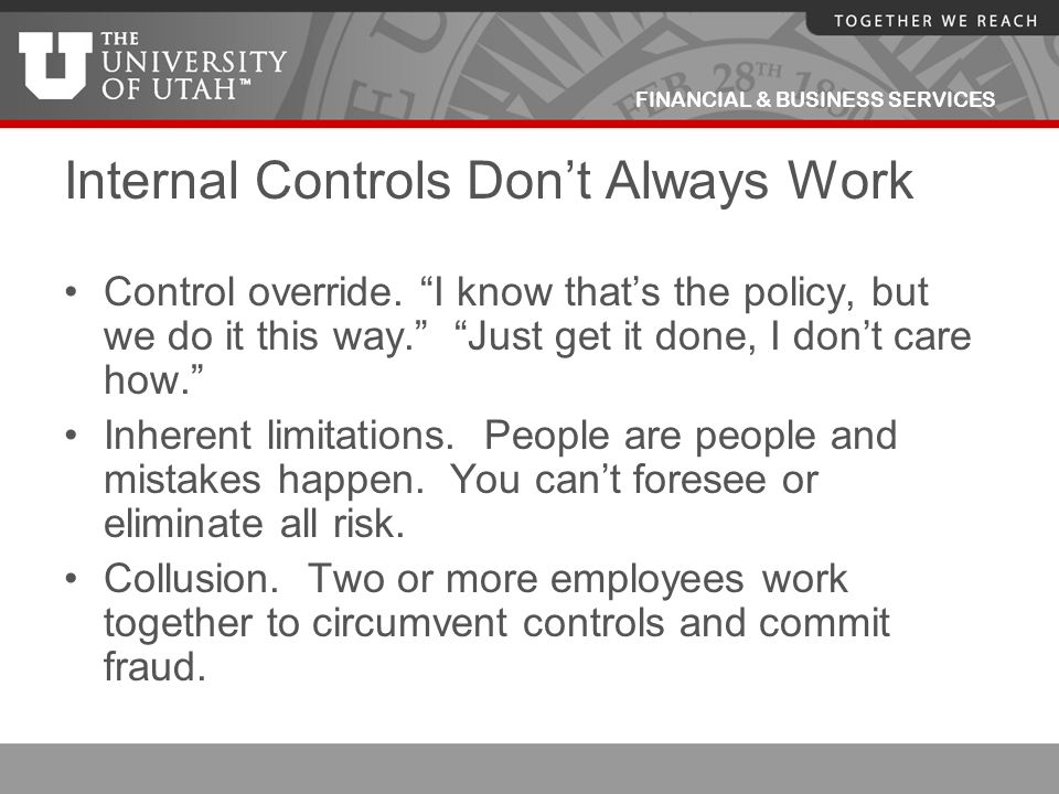Internal Controls Don't Always Work
