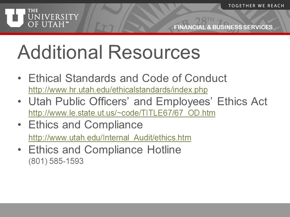 Additional Resources Ethical Standards and Code of Conduct