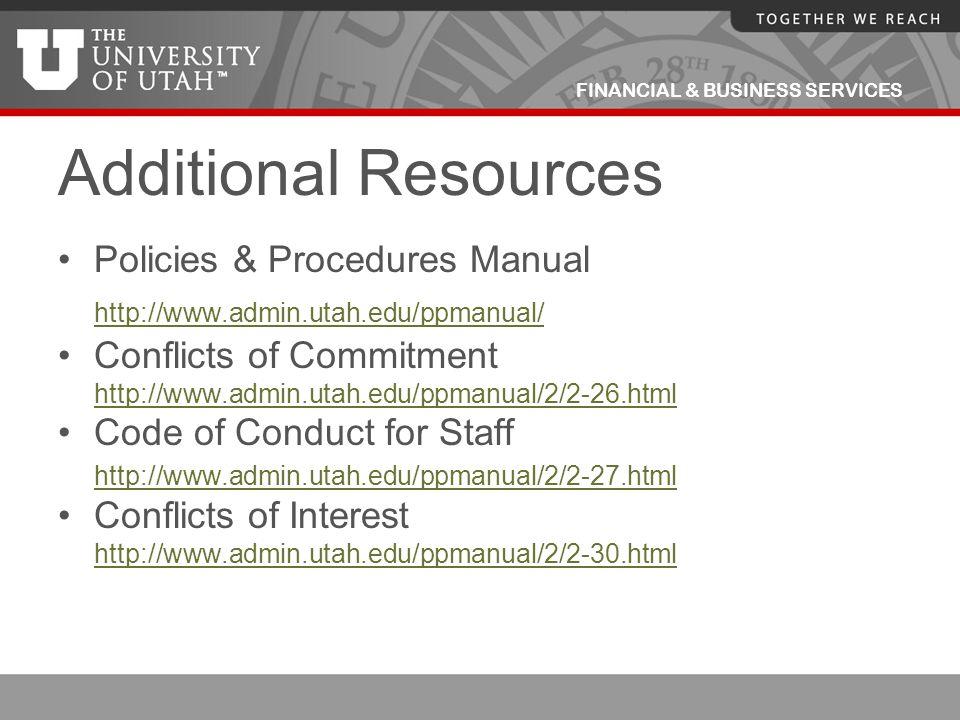 Additional Resources http://www.admin.utah.edu/ppmanual/