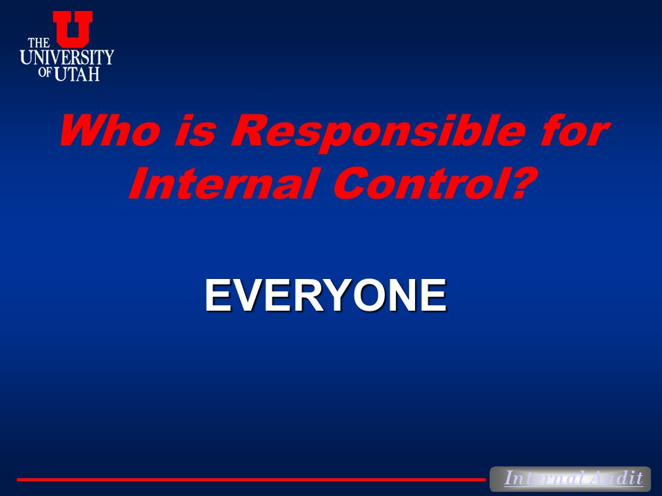 Who is Responsible for Internal Control