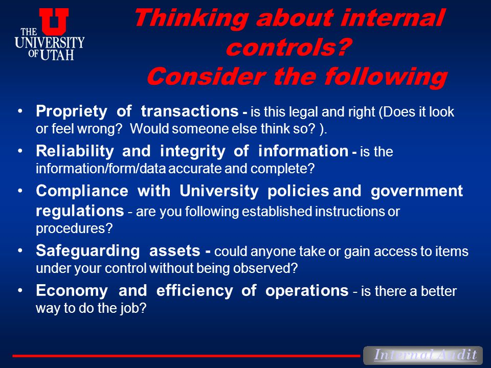 Thinking about internal controls Consider the following