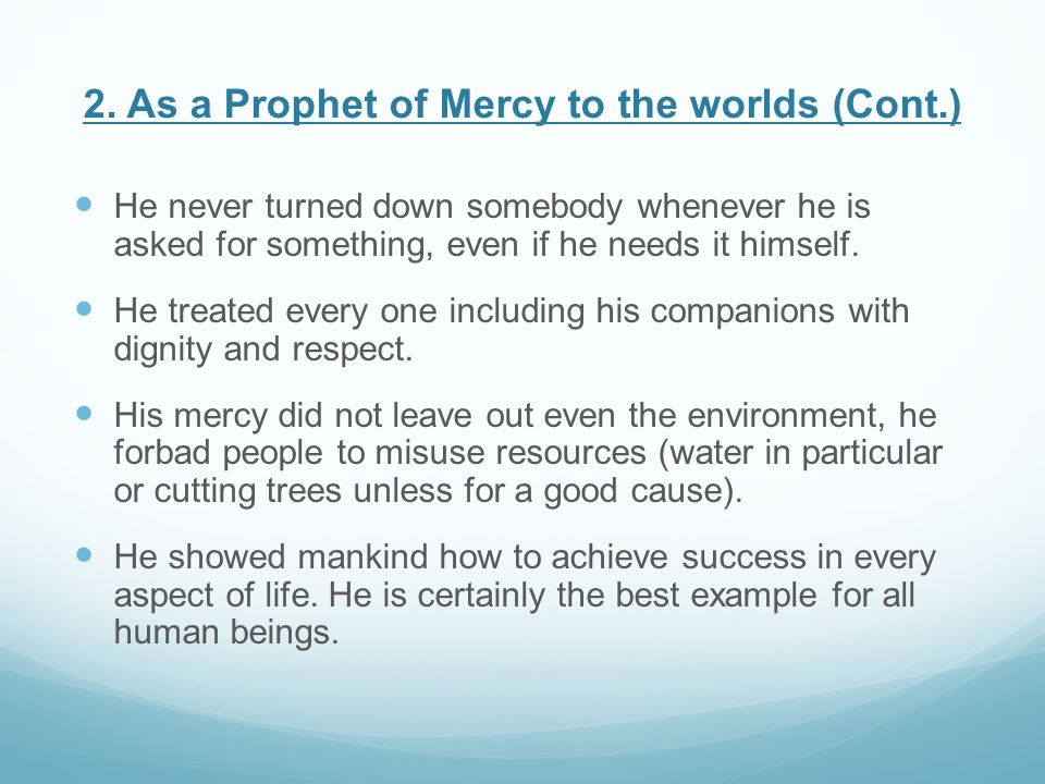 2. As a Prophet of Mercy to the worlds (Cont.)