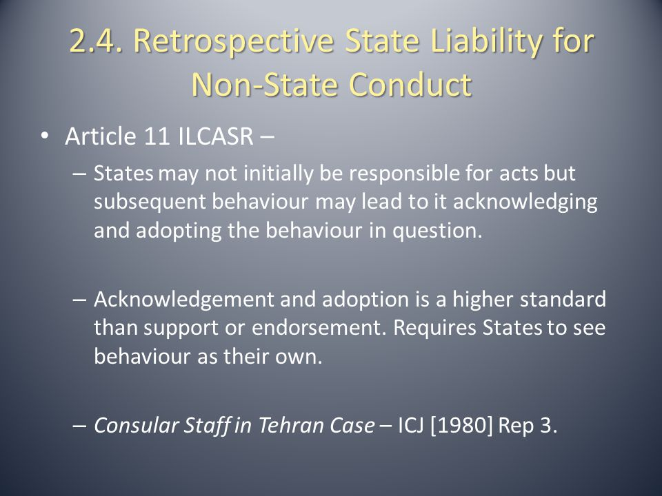 2.4. Retrospective State Liability for Non-State Conduct