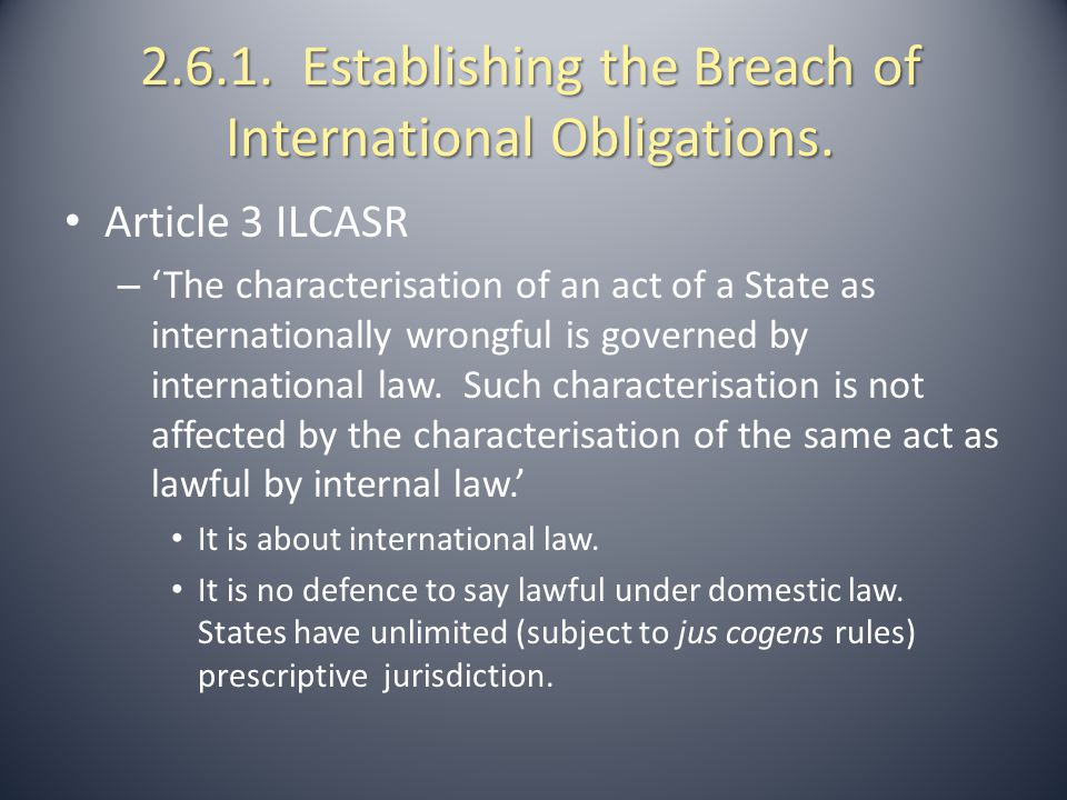 2.6.1. Establishing the Breach of International Obligations.