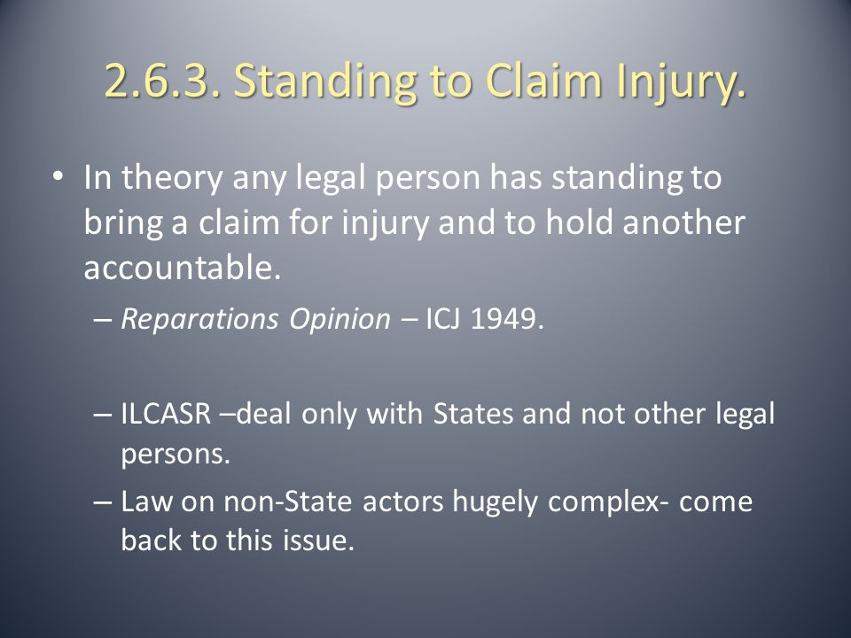 2.6.3. Standing to Claim Injury.