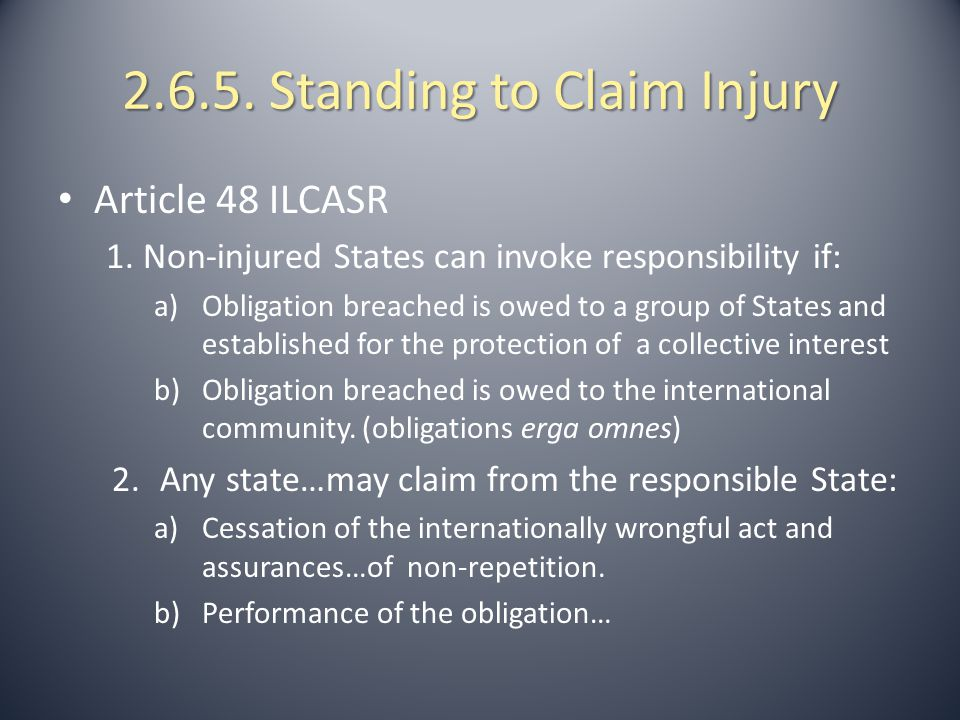2.6.5. Standing to Claim Injury