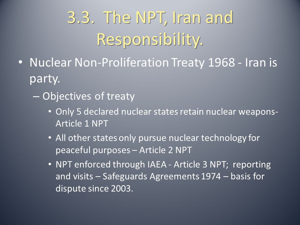 3.3. The NPT, Iran and Responsibility.