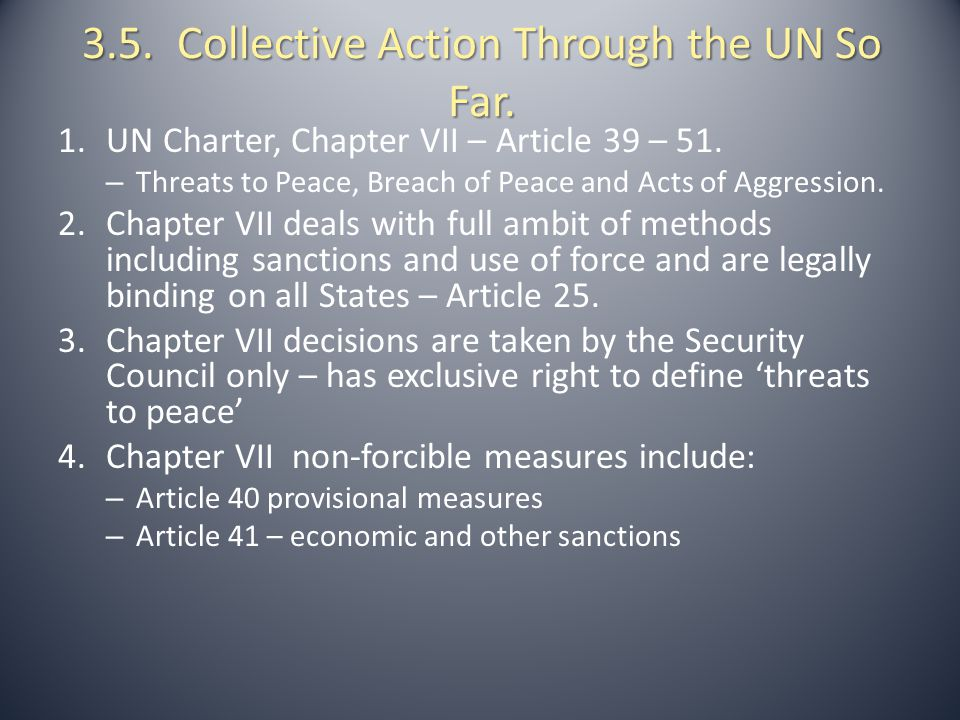 3.5. Collective Action Through the UN So Far.