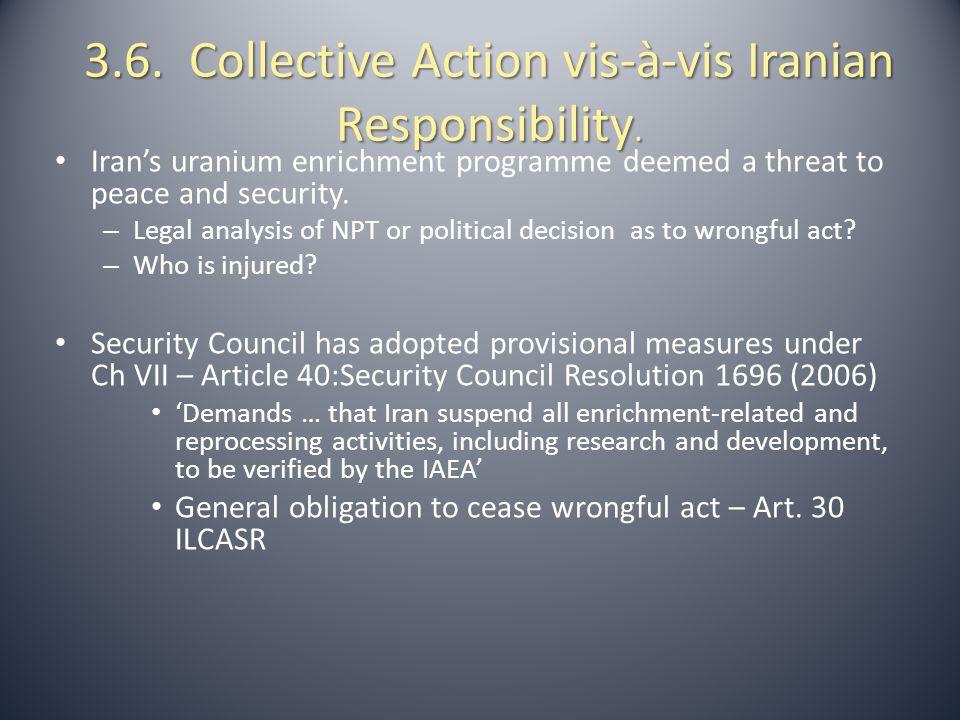 3.6. Collective Action vis-à-vis Iranian Responsibility.