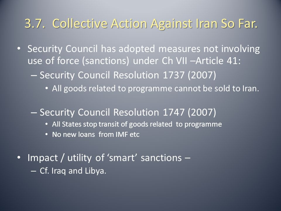 3.7. Collective Action Against Iran So Far.