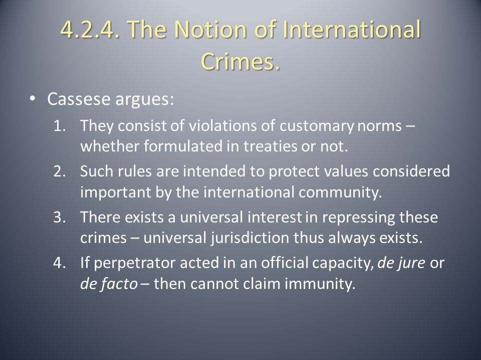 4.2.4. The Notion of International Crimes.