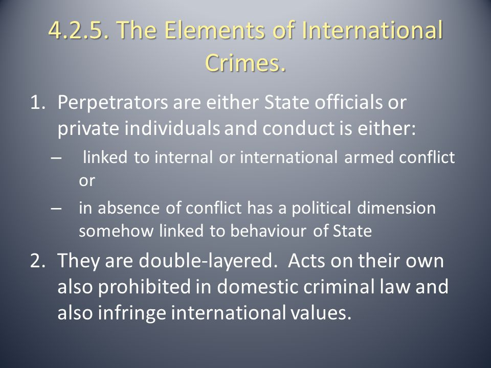 4.2.5. The Elements of International Crimes.
