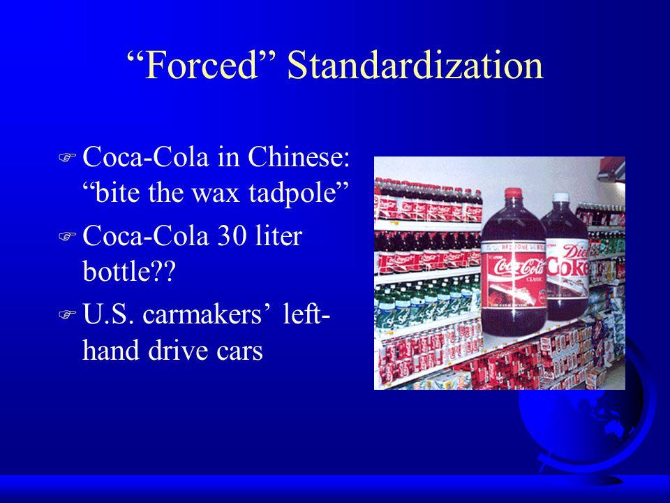 Forced Standardization