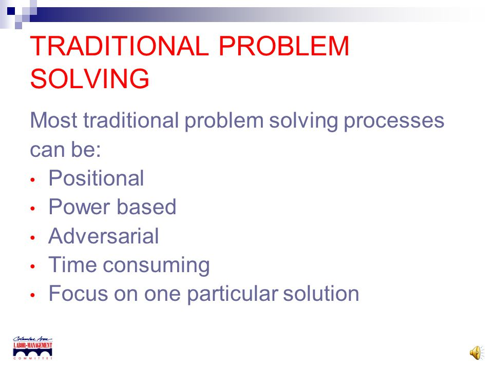 TRADITIONAL PROBLEM SOLVING
