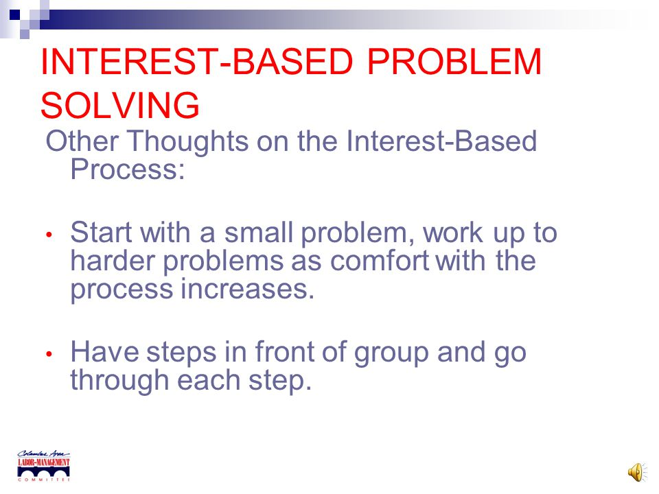 INTEREST-BASED PROBLEM SOLVING