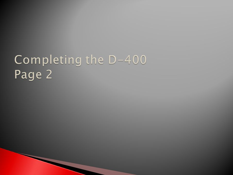 Completing the D-400 Page 2