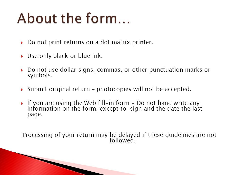 About the form… Do not print returns on a dot matrix printer.