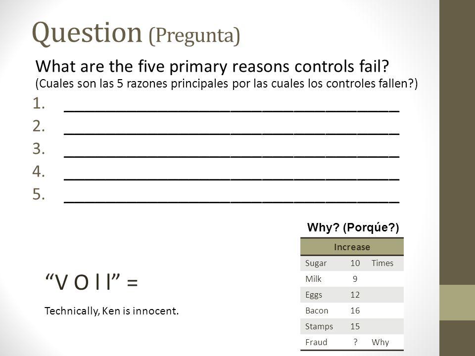 Question (Pregunta) V O l l = ________________________________