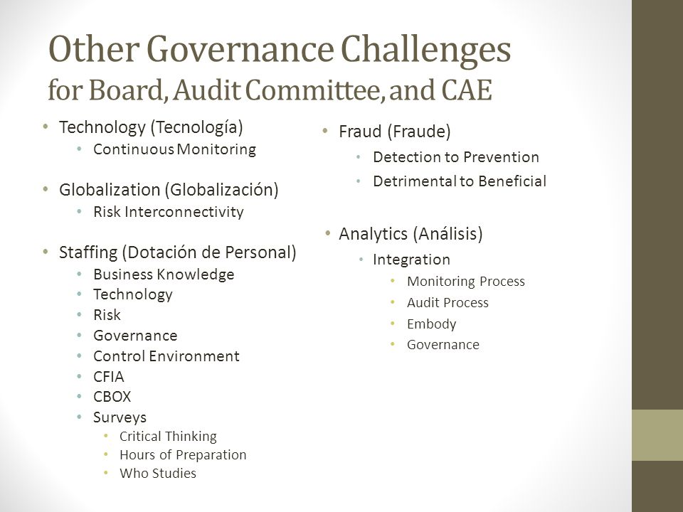 Other Governance Challenges for Board, Audit Committee, and CAE