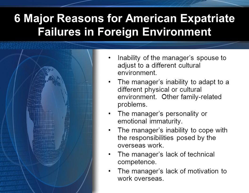 6 Major Reasons for American Expatriate Failures in Foreign Environment