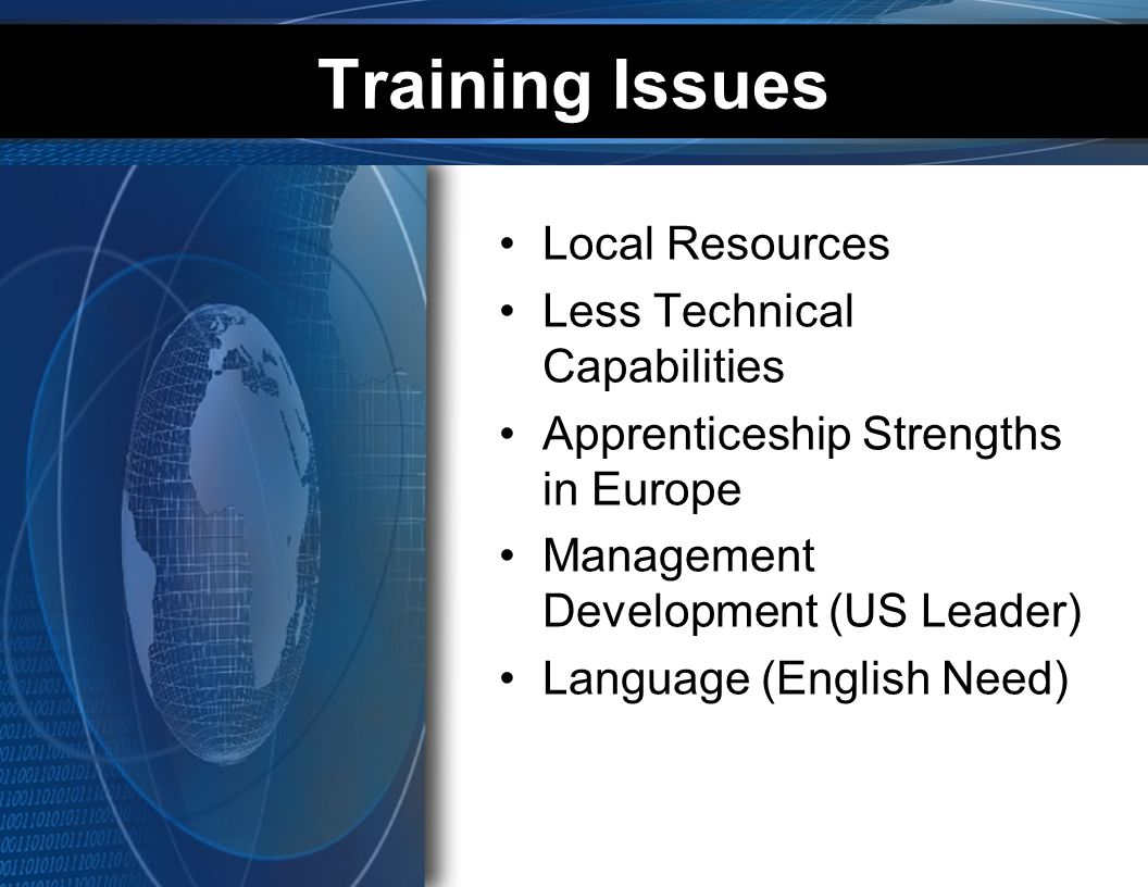 Training Issues Local Resources Less Technical Capabilities