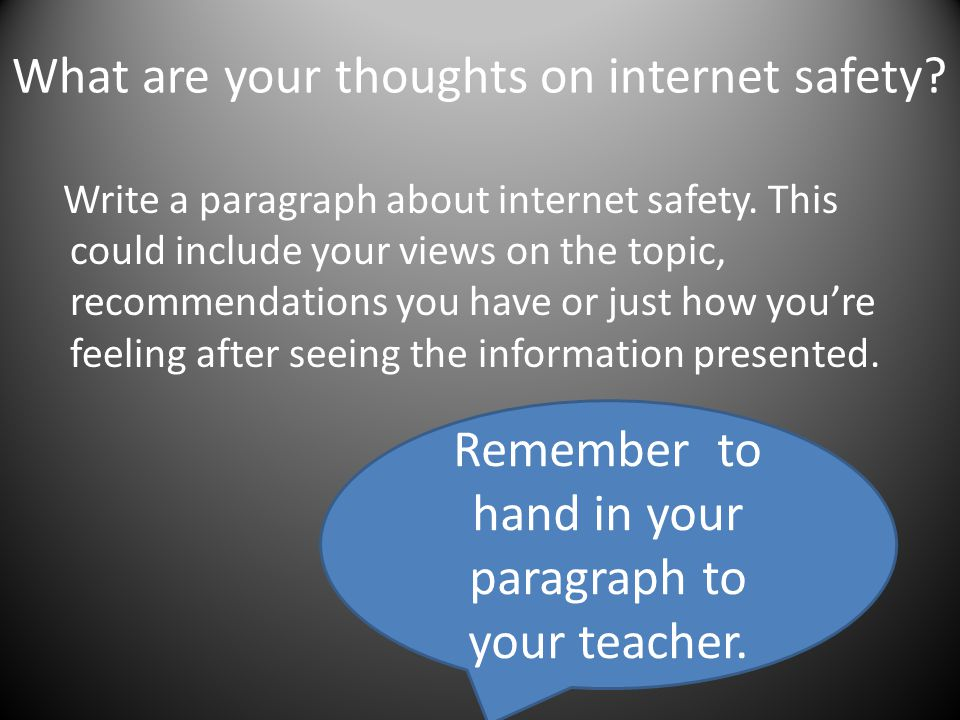 What are your thoughts on internet safety