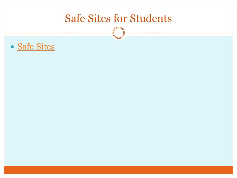Safe Sites for Students