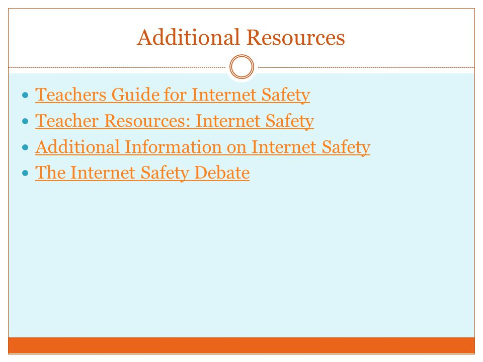 Additional Resources Teachers Guide for Internet Safety