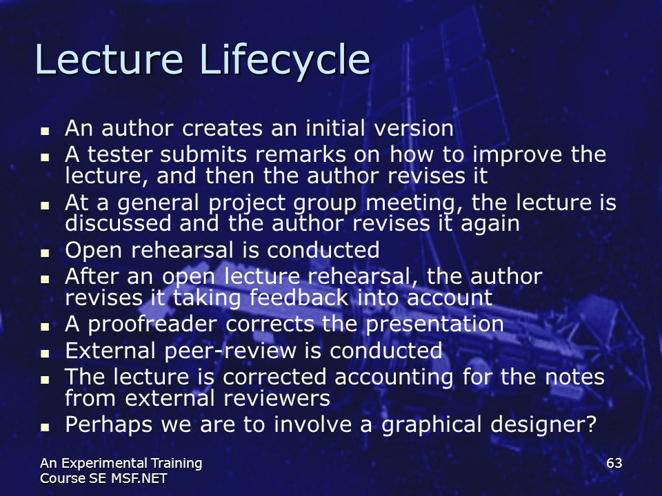Lecture Lifecycle An author creates an initial version