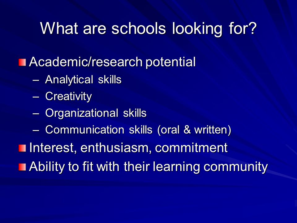 What are schools looking for