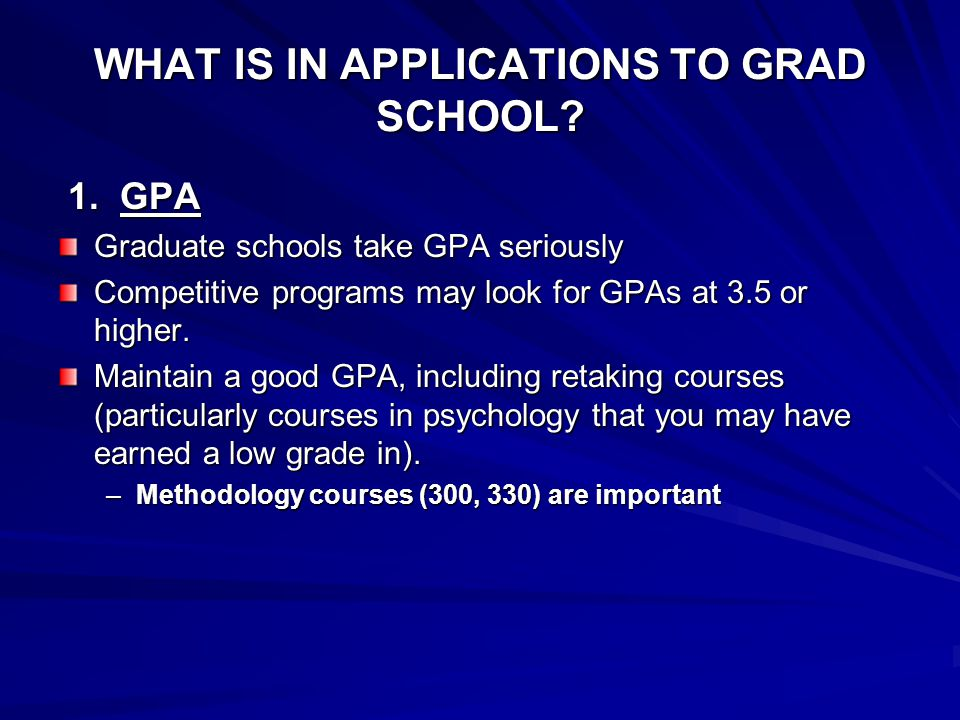 WHAT IS IN APPLICATIONS TO GRAD SCHOOL