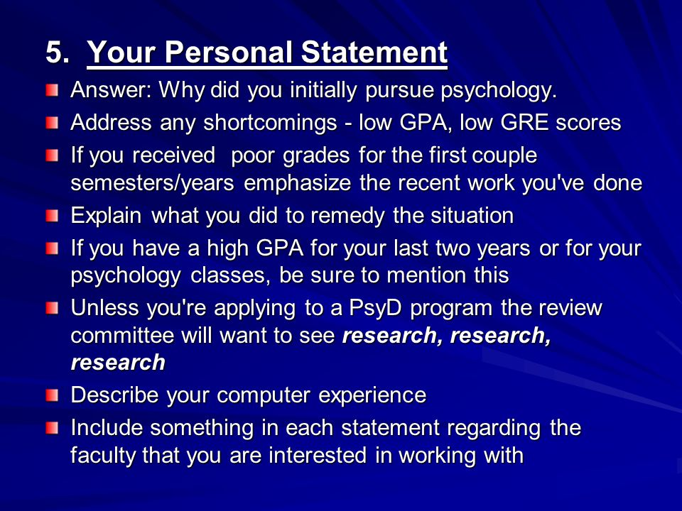 5. Your Personal Statement