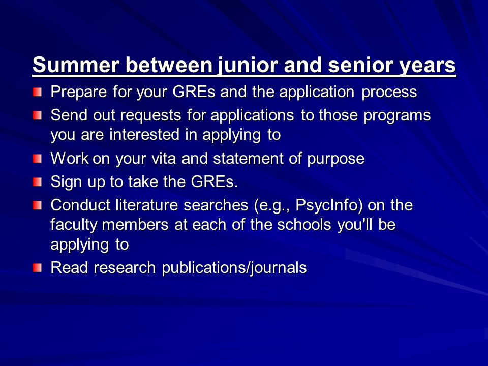 Summer between junior and senior years