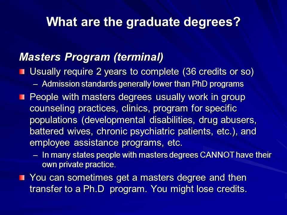 What are the graduate degrees