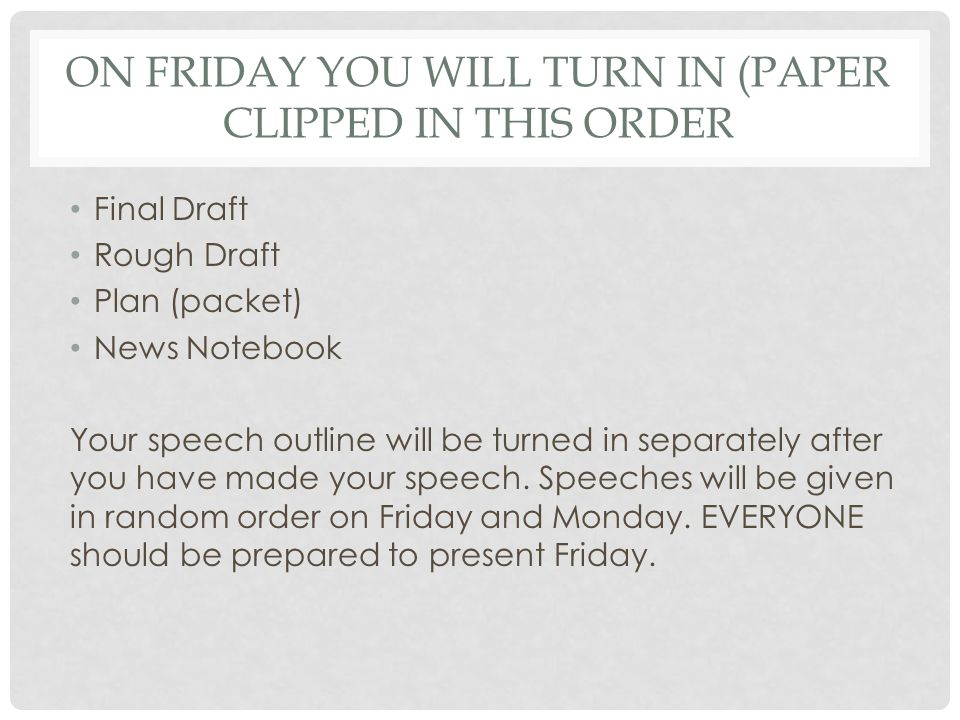 On Friday you will turn in (paper clipped in this order
